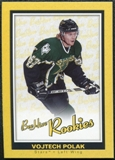 2005/06 Upper Deck Beehive Rookie #172 Vojtech Polak RC
