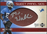 2005 Upper Deck Sweet Spot Sweet Panel Signatures #SPMW Mike Williams Autograph /50