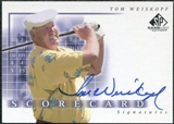 2002 Upper Deck SP Game Used Scorecard Signatures #SSWE Tom Weiskopf Autograph