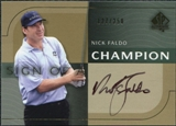 2003 Upper Deck SP Authentic Sign of a Champion #NF Nick Faldo Autograph /250
