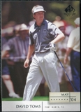 2004 Upper Deck SP Signature #6 David Toms