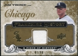 2008 Upper Deck UD A Piece of History Franchise History Jersey Gold #FH12 Jim Thome /99