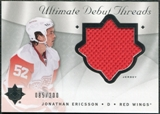 2008/09 Upper Deck Ultimate Collection Debut Threads #DTJE Jonathan Ericsson /200
