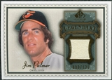 2009 Upper Deck SP Legendary Cuts Legendary Memorabilia #JP2 Jim Palmer /125