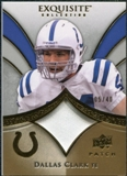 2009 Upper Deck Exquisite Collection Patch Gold #PDC Dallas Clark /40