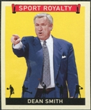 2007 Upper Deck Goudey Sport Royalty #DS Dean Smith
