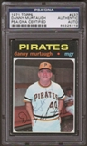 1971 Topps Danny Murtaugh #437 Autographed Card PSA Slabbed (5119)