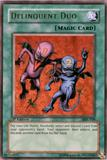 Yu-Gi-Oh Magic Ruler 1st Ed. Delinquent Duo Ultra Rare (MRL-039)