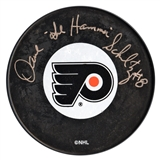 Dave Schultz Autographed Philadelphia Flyers Hockey Puck with Hammer inscrip (JSA)