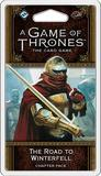Game of Thrones LCG 2nd Edition - The Road to Winterfell Chapter Pack (FFG)