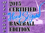 2015 Hit Parade Certified Hard Signed Baseball Edition Hobby - Chance for Mickey Mantle Autograph!
