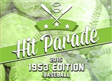 2015 Hit Parade Baseball 1953 Edition