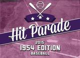 2015 Hit Parade Baseball 1954 Edition