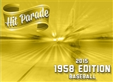 2015 Hit Parade Baseball 1958 Edition