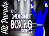 2015 Hit Parade Knockout Boxing Round Two