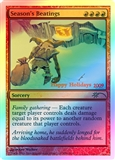 Magic the Gathering Promo Single Season's Beatings - 2009 Holiday FOIL