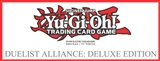 Konami Yu-Gi-Oh Duelist Alliance: Deluxe Edition 12-Box Case (Presell)