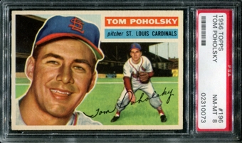 1956 Topps Baseball #196 Tom Poholsky PSA 8 (NM-MT) *0073