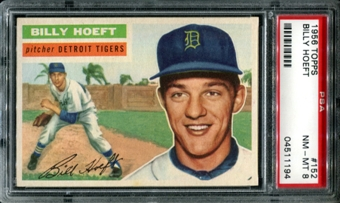 1956 Topps Baseball #152 Billy Hoeft PSA 8 (NM-MT) *1194