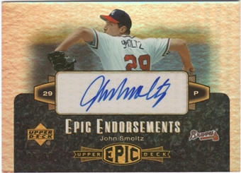 2006 Upper Deck Epic Endorsements #SM John Smoltz 25/30