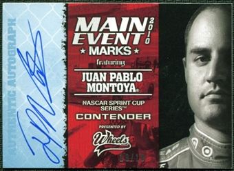 2010 Wheels Main Event Marks Autographs Blue #41 Juan Pablo Montoya 10/10