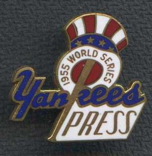 1955 New York Yankees World Series Press Pin