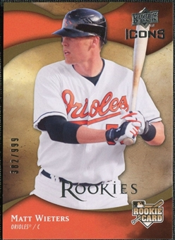 2009 Upper Deck Icons #125 Matt Wieters RC Rookie Card / 999