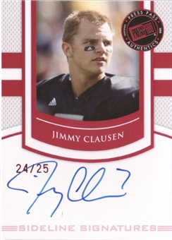 2010 Press Pass PE Sideline Signatures Ruby #SSJC Jimmy Clausen 24/25
