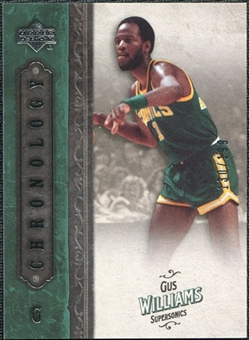 2006/07 Upper Deck Chronology #40 Gus Williams /199