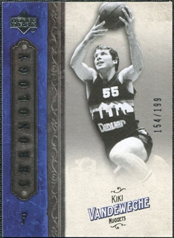 2006/07 Upper Deck Chronology #51 Kiki Vandeweghe /199