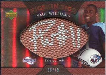 2007 Upper Deck Sweet Spot Pigskin Signatures Bronze #WI Paul Williams Autograph /49