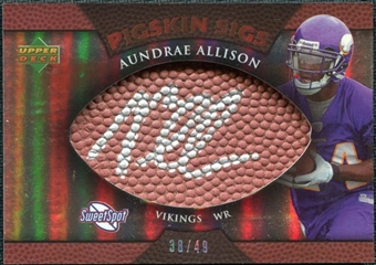 2007 Upper Deck Sweet Spot Pigskin Signatures Bronze #AA2 Aundrae Allison /49