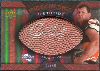 2007 Upper Deck Sweet Spot Pigskin Signatures Bronze #JT2 Joe Thomas /49