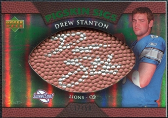 2007 Upper Deck Sweet Spot Pigskin Signatures Green #DS Drew Stanton /50
