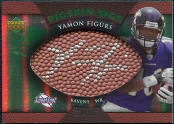 2007 Upper Deck Sweet Spot Pigskin Signatures Green #YF Yamon Figurs /50