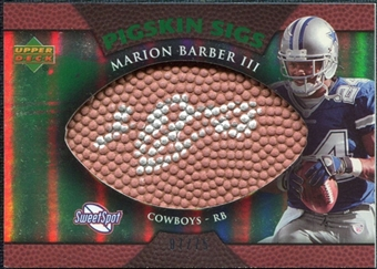 2007 Upper Deck Sweet Spot Pigskin Signatures Green #BA Marion Barber /75