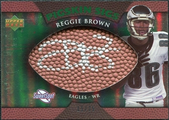 2007 Upper Deck Sweet Spot Pigskin Signatures Green #BR Reggie Brown /75