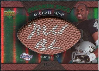2007 Upper Deck Sweet Spot Pigskin Signatures Green #MB Michael Bush /75