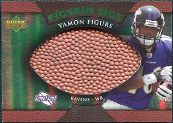 2007 Upper Deck Sweet Spot Pigskin Signatures Green #YF Yamon Figurs /75