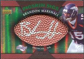 2007 Upper Deck Sweet Spot Pigskin Signatures Green #BM Brandon Marshall Autograph /99