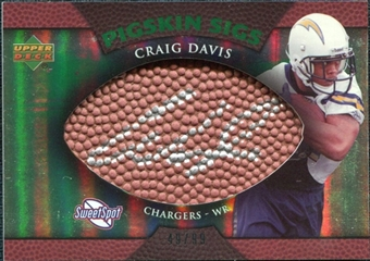 2007 Upper Deck Sweet Spot Pigskin Signatures Green #CD Craig Buster Davis /99