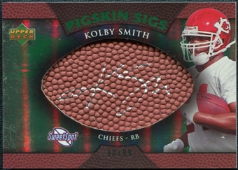 2007 Upper Deck Sweet Spot Pigskin Signatures Green #KS Kolby Smith /99