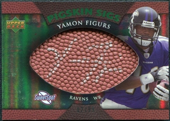 2007 Upper Deck Sweet Spot Pigskin Signatures Green #YF Yamon Figurs /99