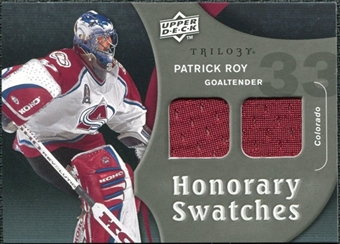 2009/10 Upper Deck Trilogy Honorary Swatches #HSPR Patrick Roy