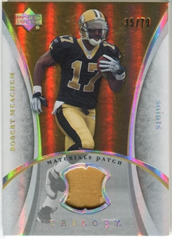 2007 Upper Deck Trilogy Materials Patch #RM Robert Meachem /79