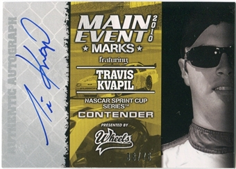 2010 Press Pass Wheels Main Event Marks Autographs #30 Travis Kvapil Autograph /76