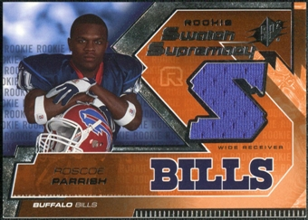 2005 Upper Deck SPx Rookie Swatch Supremacy #RSRP Roscoe Parrish