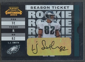 2003 Playoff Contenders #170 L.J. Smith Rookie Auto #873/974