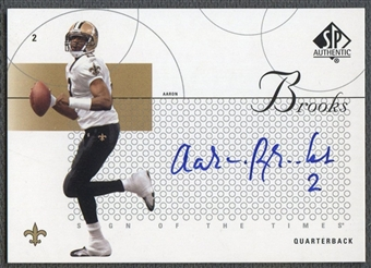 2002 SP Authentic #STAB Aaron Brooks Sign of the Times Auto SP