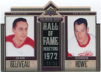 2010/11 Upper Deck Clear Cut Hall of Fame #CCHBH Jean Beliveau Gordie Howe /25